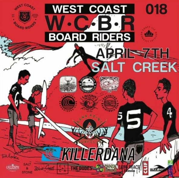 Event Flyer for West Coast Board Riders event at Salt Creek with The Dana Point Surf Club 7-april 2018